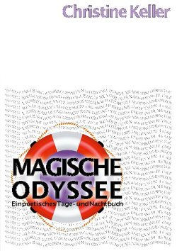 Magische Odyssee von Keller,  Christine
