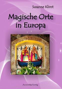 Magische Orte in Europa von Klimt,  Susanne
