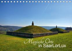 Magische Orte in SaarLorLux (Tischkalender 2020 DIN A5 quer) von Bartruff,  Thomas
