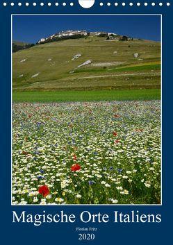Magische Orte Italiens (Wandkalender 2020 DIN A4 hoch) von Fritz,  Florian