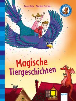 Magische Tiergeschichten von Parciak,  Monika, Ruhe,  Anna