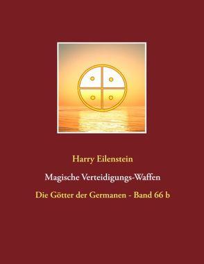 Magische Verteidigungs-Waffen von Eilenstein,  Harry