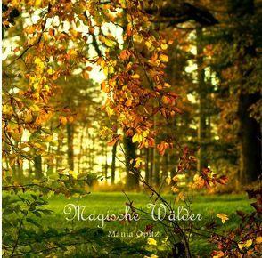 Magische Wälder von Opitz,  Manja