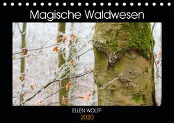 Magische Waldwesen (Tischkalender 2020 DIN A5 quer) von Wolff,  Ellen