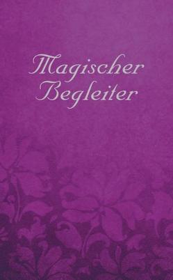 Magischer Begleiter von Fiebig,  Johannes, Wetterer,  Eva Christiane