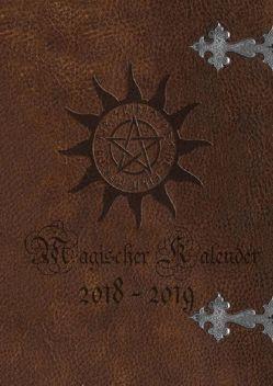 Magischer Kalender 2018 – 2019 (Hardcover) von Avalon,  Emilie, Cooper,  Alexondra