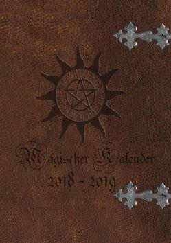 Magischer Kalender 2018 – 2019 (Ringbuch) von Avalon,  Emilie, Cooper,  Alexondra