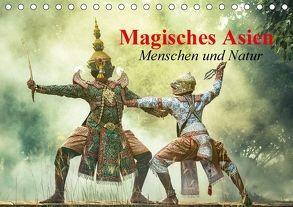 Magisches Asien. Menschen und Natur (Tischkalender 2018 DIN A5 quer) von Stanzer,  Elisabeth