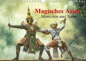 Magisches Asien. Menschen und Natur (Wandkalender 2018 DIN A4 quer) von Stanzer,  Elisabeth