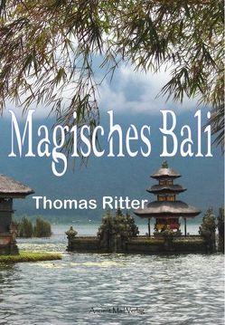Magisches Bali von Ritter,  Thomas