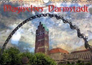 Magisches Darmstadt (Wandkalender 2018 DIN A4 quer) von Rank,  Claus-Uwe