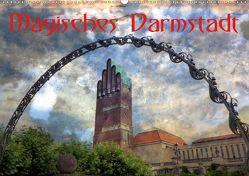 Magisches Darmstadt (Wandkalender 2020 DIN A2 quer) von Rank,  Claus-Uwe