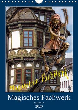 Magisches Fachwerk (Wandkalender 2020 DIN A4 hoch) von Schmidt,  Bodo