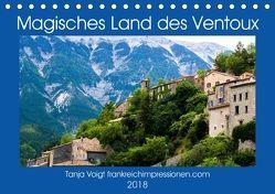 Magisches Land des Ventoux (Tischkalender 2018 DIN A5 quer) von Voigt,  Tanja