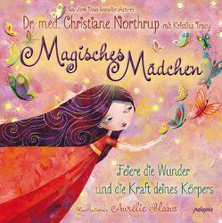 Magisches Mädcheb von Blanz,  Aurélie, Northrup,  Christiane
