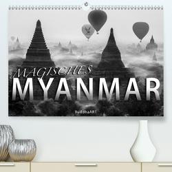 MAGISCHES MYANMAR (Premium, hochwertiger DIN A2 Wandkalender 2021, Kunstdruck in Hochglanz) von BuddhaART