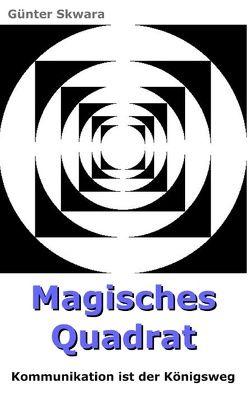 Magisches Quadrat von Skwara,  Günter