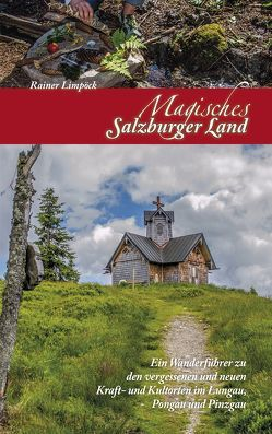 Magisches Salzburger Land 2 von Limpöck,  Reiner