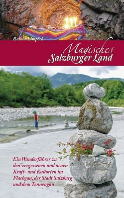 Magisches Salzburger Land von Limpöck,  Rainer