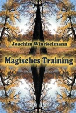 Magisches Training von Winckelmann,  Joachim