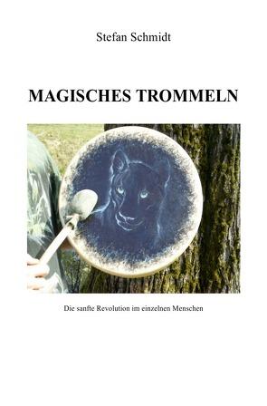 Magisches Trommeln von Schmidt,  Stefan