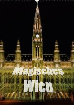 Magisches Wien (Wandkalender 2019 DIN A2 hoch) von Robert,  Boris