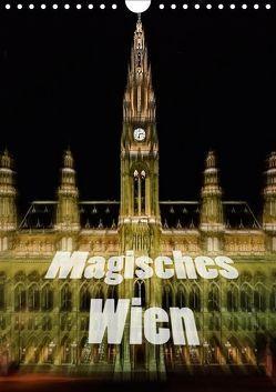 Magisches Wien (Wandkalender 2019 DIN A4 hoch) von Robert,  Boris
