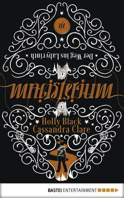 Magisterium von Black,  Holly, Brauner,  Anne, Clare,  Cassandra