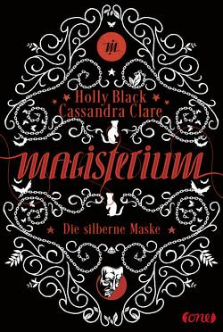 Magisterium von Black,  Holly, Clare,  Cassandra