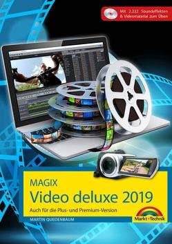 MAGIX Video deluxe 2019 Das Buch zur Software. Die besten Tipps und Tricks von Quedenbaum,  Martin