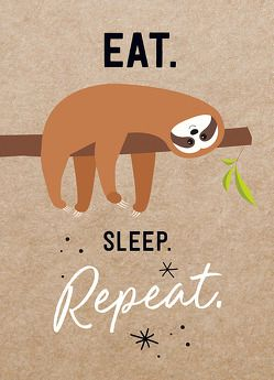 Magnet: Eat. Sleep. Repeat. von Groh Redaktionsteam