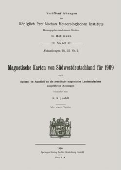 Magnetische Karten von Südwestdeutschland für 1909 von Nippoldt,  Alfred