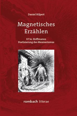 Magnetisches Erzählen von Hilpert,  Daniel