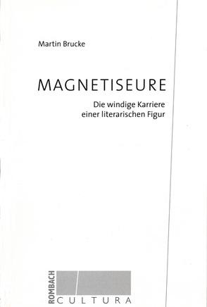 Magnetiseure von Brucke,  Martin