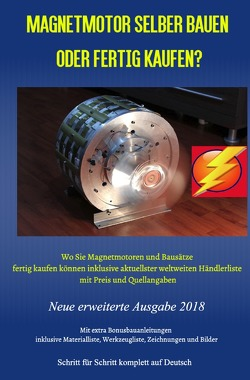 Magnetmotor selber bauen oder fertig kaufen? von Weinand,  Patrick