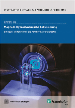 Magneto-Hydrodynamische Fokussierung. von Reiß,  Christian