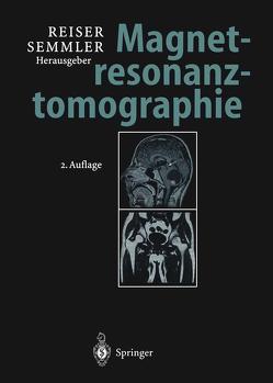 Magnetresonanztomographie von Reiser,  Maximilian, Semmler,  Wolfhard