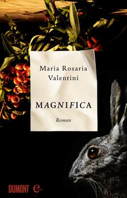 Magnifica von Köpfer,  Monika, Valentini,  Maria Rosaria