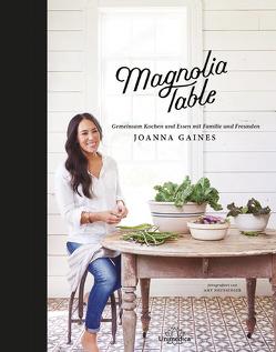 Magnolia Table von Gaines,  Joanna