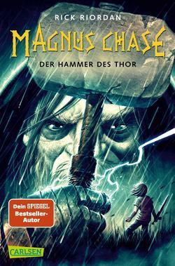 Magnus Chase 2: Der Hammer des Thor von Haefs,  Gabriele, Riordan,  Rick