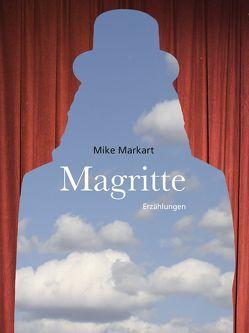 Magritte von Markart,  Mike, Markart,  Tom