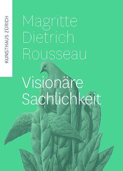 Magritte, Dietrich, Rousseau von Büttner,  Philippe, Lentzsch,  Franziska, Rinderer,  Aline
