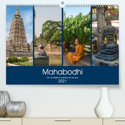 Mahabodhi – Der wichtigste buddhistische Tempel (Premium, hochwertiger DIN A2 Wandkalender 2021, Kunstdruck in Hochglanz) von Santanna,  Ricardo