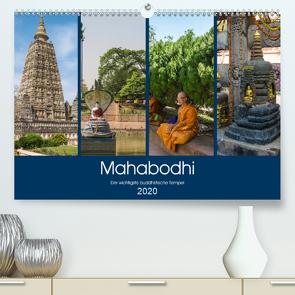 Mahabodhi – Der wichtigste buddhistische Tempel (Premium, hochwertiger DIN A2 Wandkalender 2020, Kunstdruck in Hochglanz) von Santanna,  Ricardo