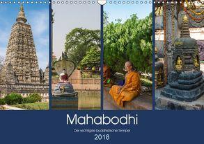 Mahabodhi – Der wichtigste buddhistische Tempel (Wandkalender 2018 DIN A3 quer) von Santanna,  Ricardo