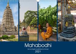 Mahabodhi – Der wichtigste buddhistische Tempel (Wandkalender 2021 DIN A3 quer) von Santanna,  Ricardo