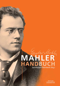 Mahler-Handbuch von Sponheuer,  Bernd, Steinbeck,  Wolfram