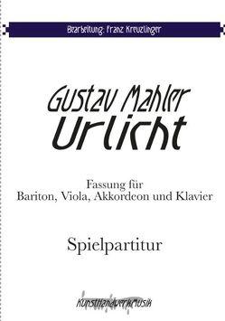 Mahler: Urlicht von Kreuzlinger,  Franz, Mahler,  Gustav