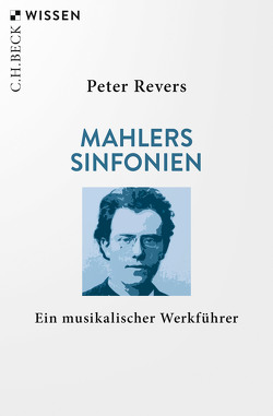 Mahlers Sinfonien von Revers,  Peter