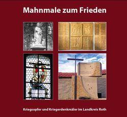 Mahnmale zum Frieden von Eckstein,  Herbert, Forster,  Anton, Rösch,  Albert, Schultheiss,  Eva